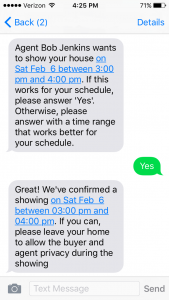 Homeowners confirm showings via text message instantly