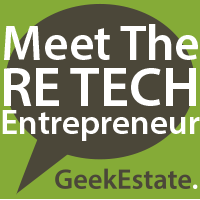 Meet The RE Tech Entrepreneur