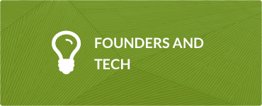 Founders and Tech