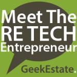 Meet The RE Tech Entrepreneur